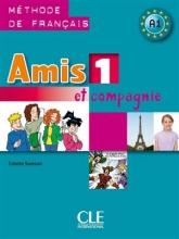کتاب زبان Amis et compagnie - Niveau 1 + Cahier +CD