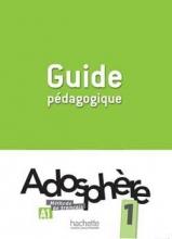 کتاب زبان Adosphere 1 Guide Pedagogique