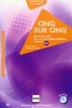 کتاب زبان CINQ SUR CINQ, NIVEAU B2 (CD INCLUS)