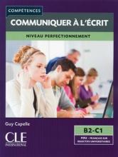 کتاب زبان Mieux communiquer a l'ecrit - Niveau B2/C1 + CD