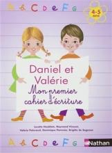 کتاب زبان Daniel et Valerie - Mon premier cahier d'ecriture 4-5 ans