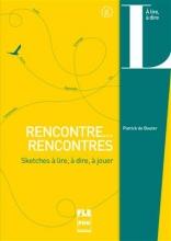 RENCONTRE... RENCONTRES