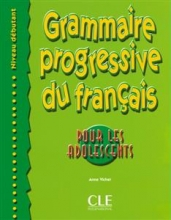 کتاب زبان Grammaire progressive - adolescents - debutant