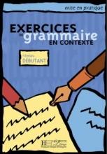 کتاب زبان exercises du grammaire en contexte - Debutant