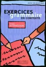 کتاب زبان exercises du grammaire en contexte - Intermediaire