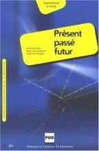 Present Passe Futur