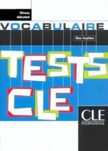 Tests de vocabulaire - Niveau debutant