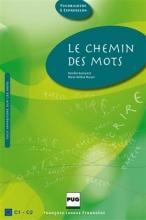LE CHEMIN DES MOTS