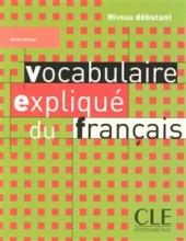 Vocabulaire explique du français - debutant