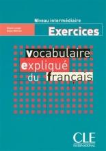 کتاب زبان Vocabulaire explique du français - intermediaire - Exercices