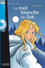کتاب زبان La Nuit blanche de Zoe + CD audio (A1)