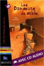 کتاب زبان Les Danseurs de sable (B1)