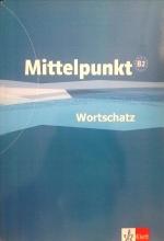 کتاب زبان Mittelpunkt Wortschatz B2