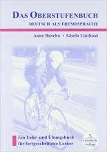 Das Oberstufenbuch. Deutsch als Fremdsprache