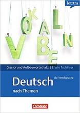 کتاب زبان Lex:Tra Grund- & Aufbauwortschatz Deutsch Als Fremdsprache Nach Themen