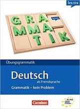 Lextra - Deutsch Als Fremdsprache: Grammatik - Kein Problem