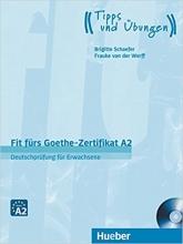 کتاب آلمانی فیت فورس Fit fürs Goethe-Zertifikat A2: Deutschprüfung für Erwachsene