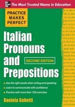 کتاب زبان Practice Makes Perfect Italian Pronouns And Prepositions