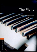 Oxford Bookworms 2:The Piano