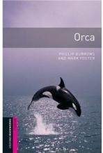 Oxford Bookworms Starter : Orca