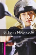 Oxford Bookworms Library: Starter Level:: Girl on a Motorcycle + CD