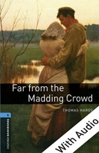 Oxford Bookworms 5:Far From The Madding Crowd+CD