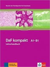DaF Kompakt A1-B1 : Lehrerhandbuch