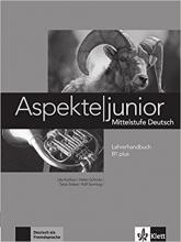 Aspekte junior: Lehrerhandbuch B1