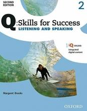 کتاب زبان کیو اسکیلز فور ساکسس  Q Skills for Success 2 Listening and Speaking 2nd+CD