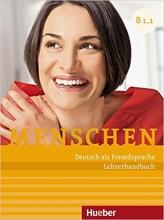 (Menschen: Lehrerhandbuch B1 (Paket Lehrerhandbuch B1.1 & B1.2