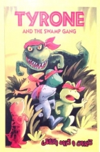 تایرون و گروه باتلاقی = Tyrone And The Swamp Gang