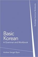 کتاب زبان بیسیک کره ای Basic Korean: A Grammar and Workbook