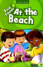 کتاب زبان First Friends 1 story: At The Beach