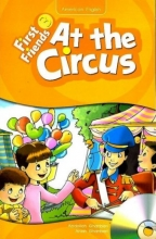 First Friends 3 story: At The Circus
