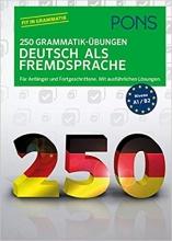 PONS 250 Grammatik-Übungen Deutsch als Fremdsprache (German) Perfect Paperback