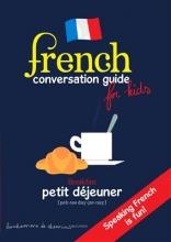 کتاب زبان کتاب آموزش مکالمه فرانسوی FRENCH CONVERSATION GUIDE FOR KIDS