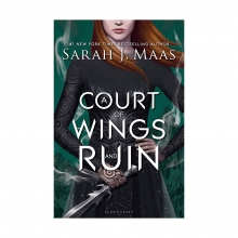 A Court of Wings and Ruin - A Court of Thorns and Roses 3