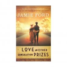 کتاب رمان انگلیسی Love and Other Consolation Prizes